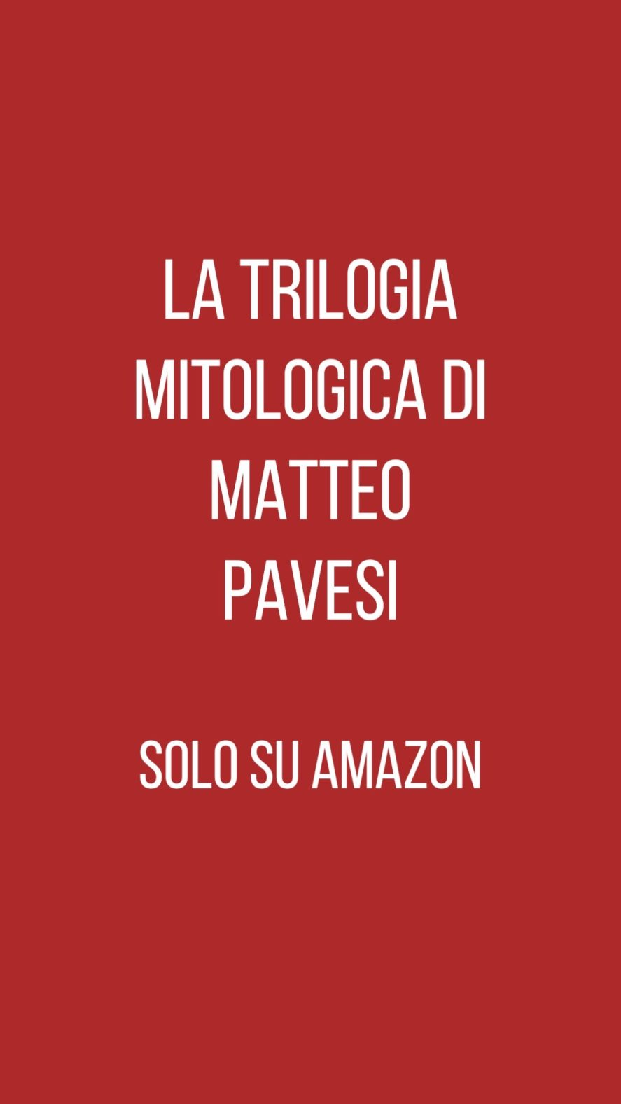 trilogia mitologica Matteo Pavesi